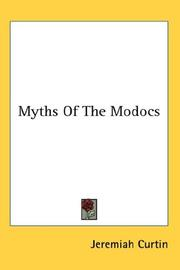 Cover of: Myths Of The Modocs | Jeremiah Curtin