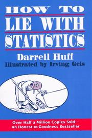Cover of: How to lie with statistics | Darrell Huff