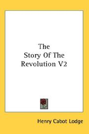 Cover of: The Story Of The Revolution V2