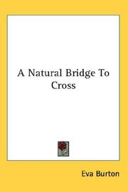 A Natural Bridge To Cross