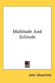 Cover of: Multitude And Solitude | John Masefield