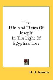 Cover of: The Life And Times Of Joseph | H. G. Tomkins