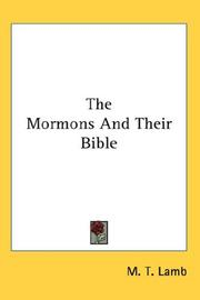 Cover of: The Mormons And Their Bible | M. T. Lamb