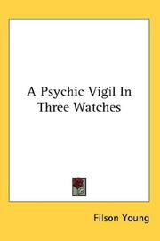 Cover of: A Psychic Vigil In Three Watches
