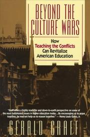 Cover of: Beyond the Culture Wars: How Teaching the Conflicts Can Revitalize American Education