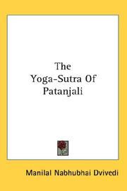 Cover of: The Yoga-Sutra Of Patanjali | Manilal Nabhubhai Dvivedi