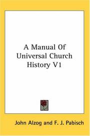A Manual Of Universal Church History V1
