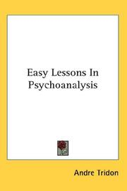 Cover of: Easy Lessons In Psychoanalysis