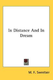 In Distance And In Dream by Moses Foster Sweetser