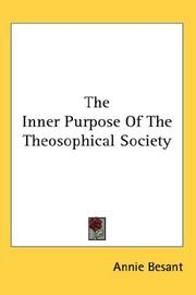 Cover of: The Inner Purpose Of The Theosophical Society