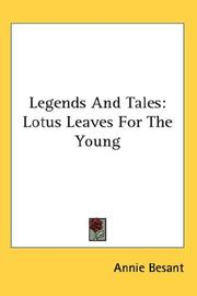 Cover of: Legends And Tales: Lotus Leaves For The Young