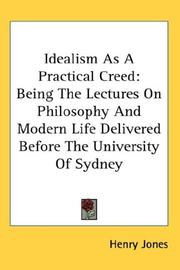 Cover of: Idealism As A Practical Creed