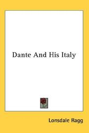 Dante and his Italy by Lonsdale Ragg