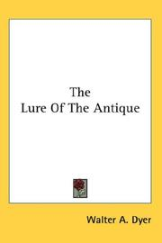 Cover of: The Lure Of The Antique