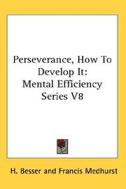 Cover of: Perseverance, How To Develop It | H. Besser