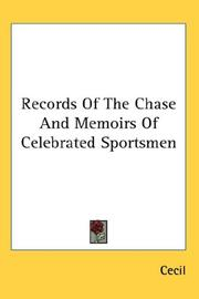 Cover of: Records Of The Chase And Memoirs Of Celebrated Sportsmen