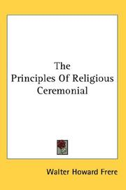 Cover of: The principles of religious ceremonial