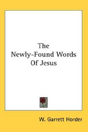 Cover of: The Newly-Found Words Of Jesus