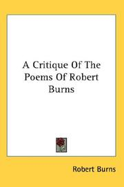 Cover of: A Critique Of The Poems Of Robert Burns