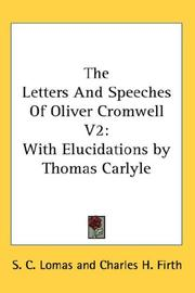 Cover of: The Letters And Speeches Of Oliver Cromwell V2 |