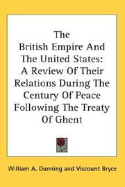 Cover of: The British Empire And The United States | William A. Dunning