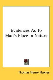 Cover of: Evidences As To Man's Place In Nature