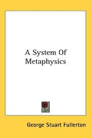 Cover of: A System Of Metaphysics