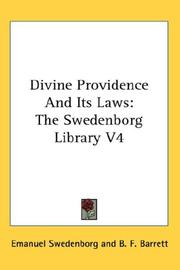 Cover of: Divine Providence And Its Laws: The Swedenborg Library V4 (The Swedenborg Library)