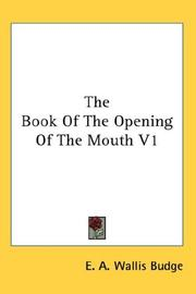 Cover of: The Book Of The Opening Of The Mouth V1