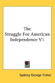 Cover of: The Struggle For American Independence V1