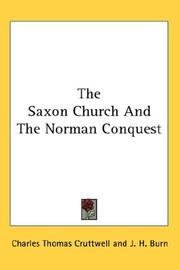 Cover of: The Saxon Church And The Norman Conquest