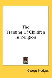 Cover of: The Training Of Children In Religion