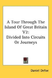 Cover of: A Tour Through The Island Of Great Britain V2 | Daniel Defoe