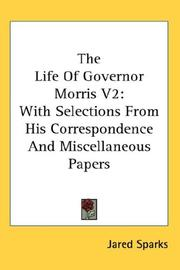 Cover of: The Life Of Governor Morris V2 | Jared Sparks