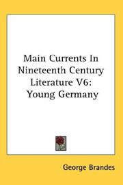 Cover of: Main Currents In Nineteenth Century Literature V6 | George Brandes