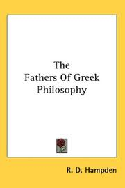 Cover of: The Fathers Of Greek Philosophy | R. D. Hampden