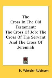 Cover of: The Cross In The Old Testament | H. Wheeler Robinson