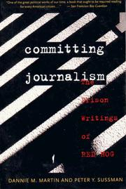 Cover of: Committing Journalism | Dannie M. Martin