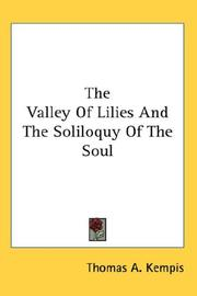 Cover of: The valley of lilies and The soliloquy of the soul