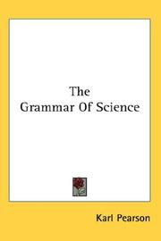 Cover of: The Grammar Of Science | Pearson, Karl