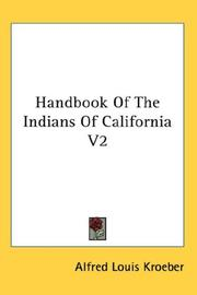 Cover of: Handbook Of The Indians Of California V2