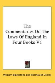 Cover of: The Commentaries On The Laws Of England In Four Books V1 | Sir William Blackstone