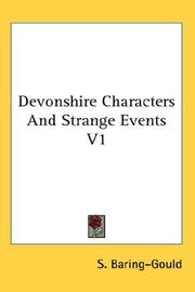 Cover of: Devonshire Characters And Strange Events V1