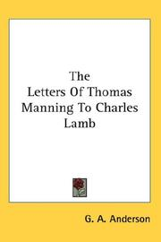 Cover of: The Letters Of Thomas Manning To Charles Lamb | G. A. Anderson