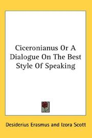 Cover of: Ciceronianus Or A Dialogue On The Best Style Of Speaking