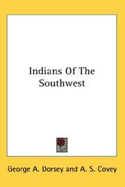 Cover of: Indians Of The Southwest | Dorsey, George Amos