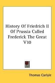 Cover of: History Of Friedrich II Of Prussia Called Frederick The Great V10