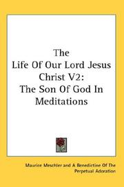 Cover of: The Life Of Our Lord Jesus Christ V2