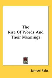 Cover of: The Rise Of Words And Their Meanings