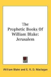 Cover of: The Prophetic Books Of William Blake: Jerusalem